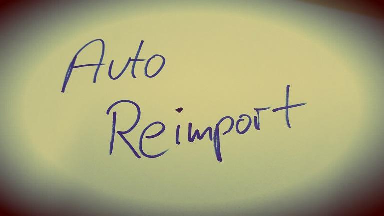 Der Auto Reimport