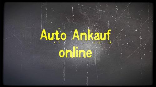 Autoankauf Online - Online sein Auto verkaufen