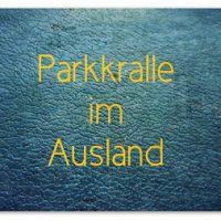 Parkkralle im Ausland