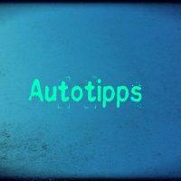 Gute Autotipps